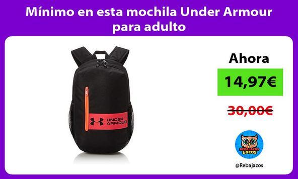 Mínimo en esta mochila Under Armour para adulto