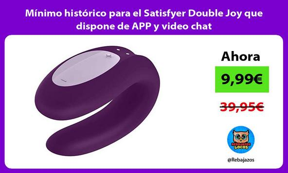 Mínimo histórico para el Satisfyer Double Joy que dispone de APP y video chat