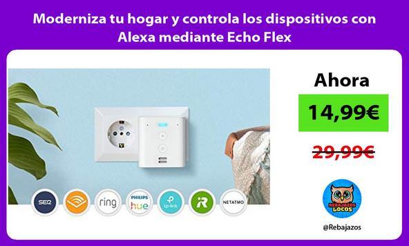 Moderniza tu hogar y controla los dispositivos con Alexa mediante Echo Flex