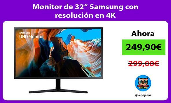 "Monitor de 32"" Samsung con resolución en 4K"