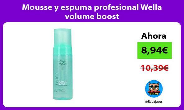 Mousse y espuma profesional Wella volume boost
