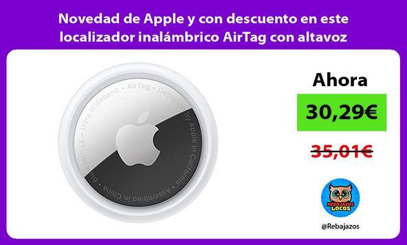 Novedad de Apple y con descuento en este localizador inalámbrico AirTag con altavoz