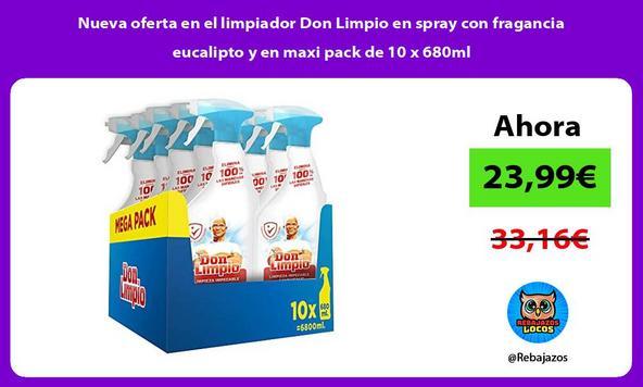 Nueva oferta en el limpiador Don Limpio en spray con fragancia eucalipto y en maxi pack de 10 x 680ml