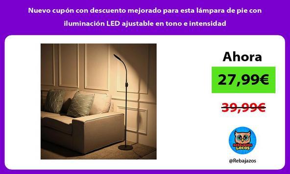 Nuevo cupón con descuento mejorado para esta lámpara de pie con iluminación LED ajustable en tono e intensidad