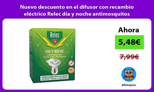 Nuevo descuento en el difusor con recambio eléctrico Relec día y noche antimosquitos