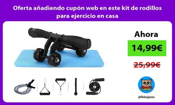 Oferta añadiendo cupón web en este kit de rodillos para ejercicio en casa