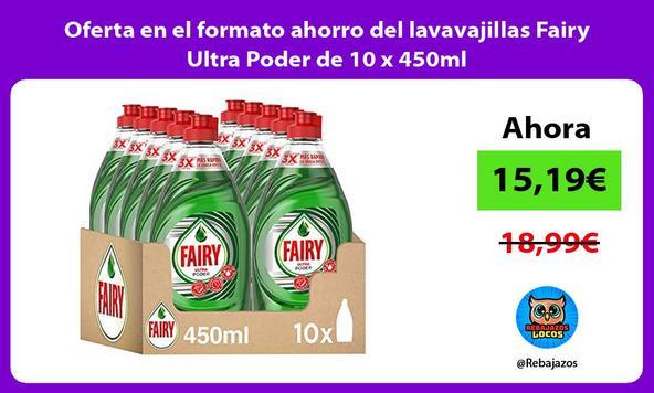 Oferta en el formato ahorro del lavavajillas Fairy Ultra Poder de 10 x 450ml