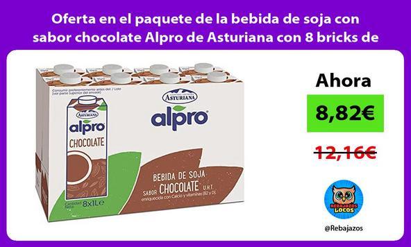 Oferta en el paquete de la bebida de soja con sabor chocolate Alpro de Asturiana con 8 bricks de 1L