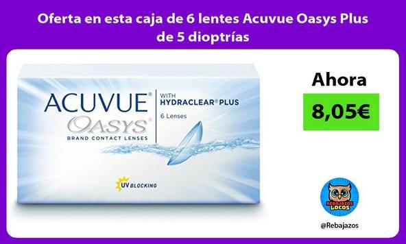Oferta en esta caja de 6 lentes Acuvue Oasys Plus de 5 dioptrías