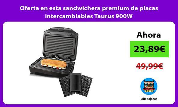 Oferta en esta sandwichera premium de placas intercambiables Taurus 900W