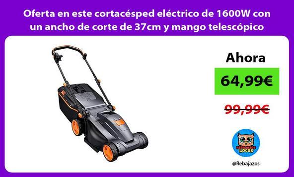 Oferta en este cortacésped eléctrico de 1600W con un ancho de corte de 37cm y mango telescópico