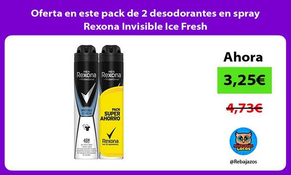 Oferta en este pack de 2 desodorantes en spray Rexona Invisible Ice Fresh