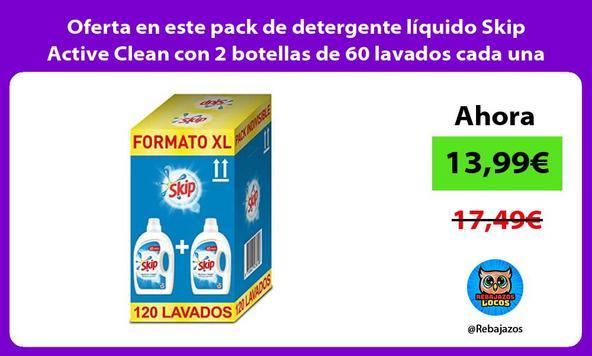 Oferta en este pack de detergente líquido Skip Active Clean con 2 botellas de 60 lavados cada una