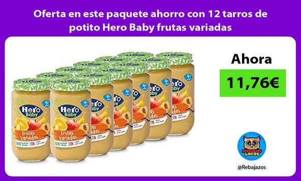 Oferta en este paquete ahorro con 12 tarros de potito Hero Baby frutas variadas