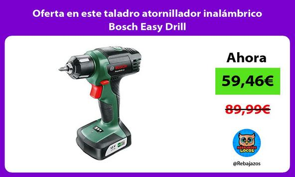 Oferta en este taladro atornillador inalámbrico Bosch Easy Drill