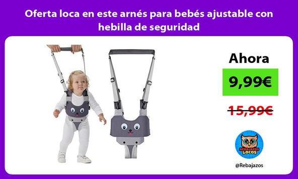 Oferta loca en este arnés para bebés ajustable con hebilla de seguridad