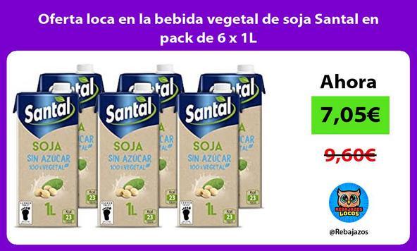 Oferta loca en la bebida vegetal de soja Santal en pack de 6 x 1L
