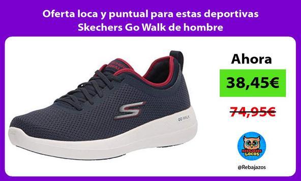 Oferta loca y puntual para estas deportivas Skechers Go Walk de hombre
