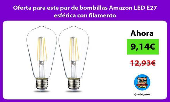 Oferta para este par de bombillas Amazon LED E27 esférica con filamento