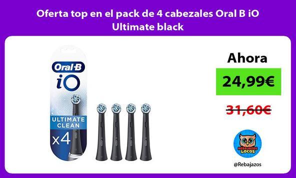 Oferta top en el pack de 4 cabezales Oral B iO Ultimate black