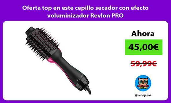 Oferta top en este cepillo secador con efecto voluminizador Revlon PRO