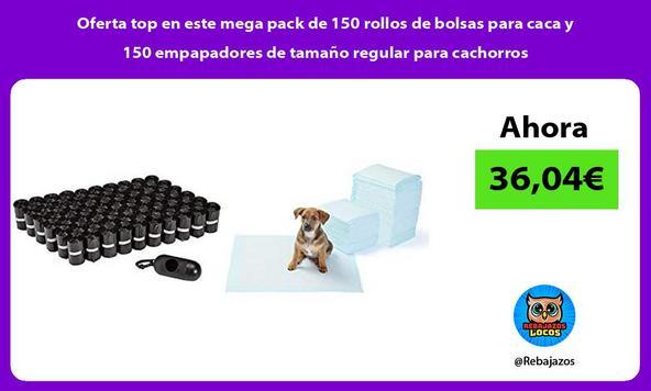 Oferta top en este mega pack de 150 rollos de bolsas para caca y 150 empapadores de tamaño regular para cachorros