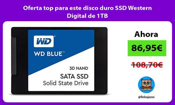 Oferta top para este disco duro SSD Western Digital de 1TB