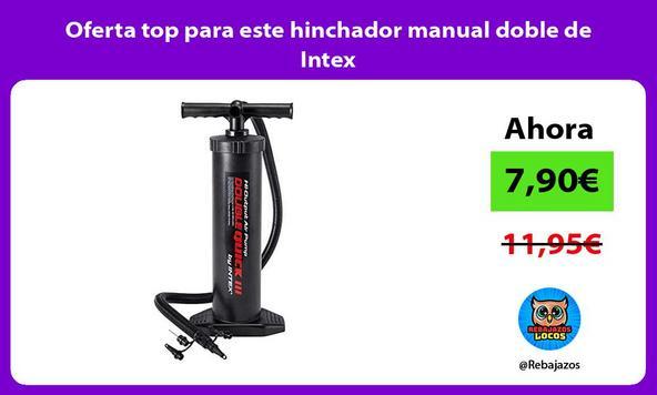 Oferta top para este hinchador manual doble de Intex