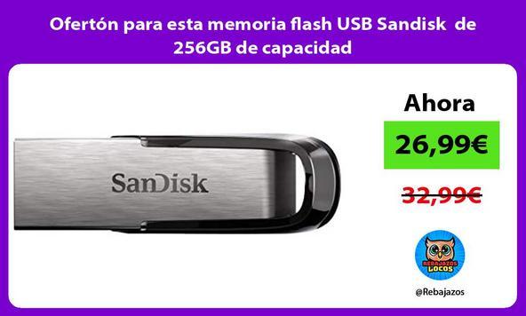 Ofertón para esta memoria flash USB Sandisk de 256GB de capacidad