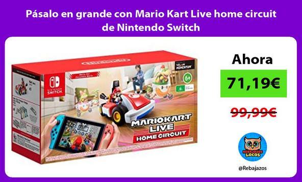 Pásalo en grande con Mario Kart Live home circuit de Nintendo Switch