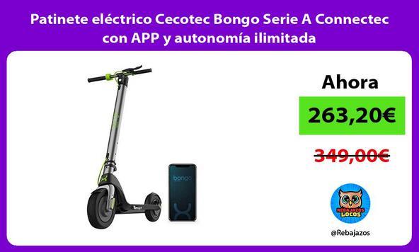 Patinete eléctrico Cecotec Bongo Serie A Connectec con APP y autonomía ilimitada