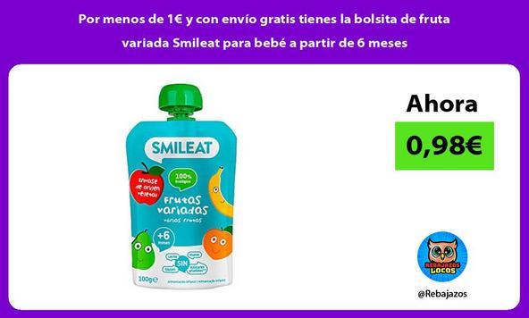 Por menos de 1€ y con envío gratis tienes la bolsita de fruta variada Smileat para bebé a partir de 6 meses