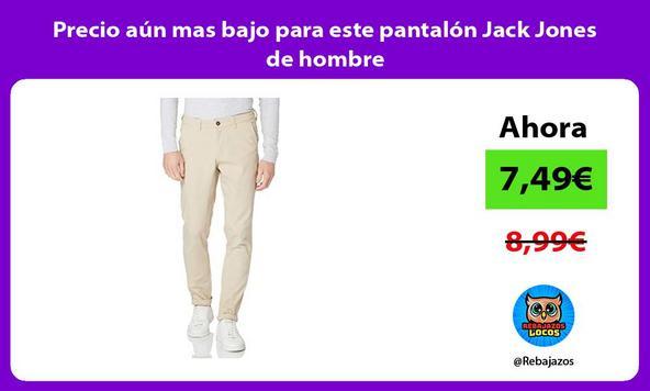 Precio aún mas bajo para este pantalón Jack Jones de hombre