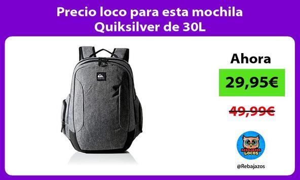 Precio loco para esta mochila Quiksilver de 30L