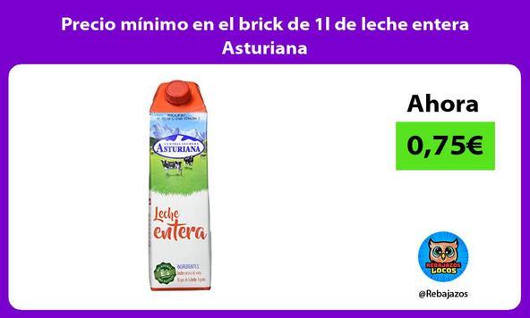 Precio mínimo en el brick de 1l de leche entera Asturiana