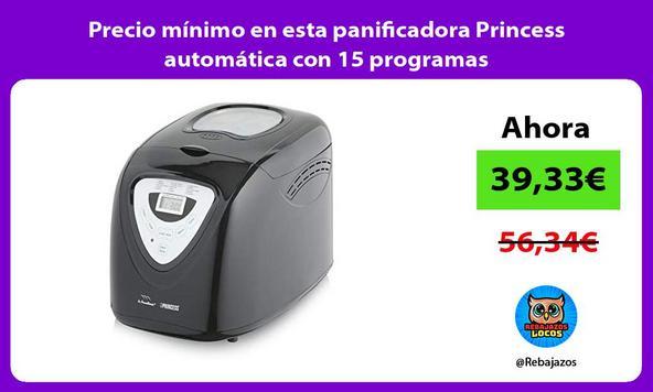 Precio mínimo en esta panificadora Princess automática con 15 programas