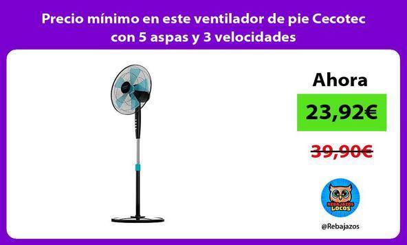 Precio mínimo en este ventilador de pie Cecotec con 5 aspas y 3 velocidades