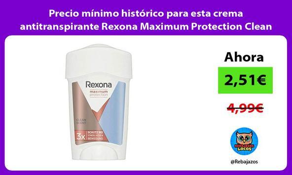 Precio mínimo histórico para esta crema antitranspirante Rexona Maximum Protection Clean