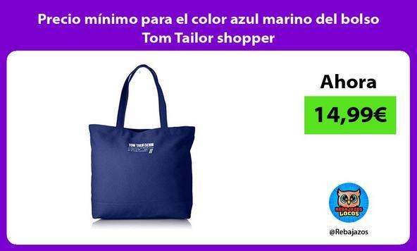 Precio mínimo para el color azul marino del bolso Tom Tailor shopper