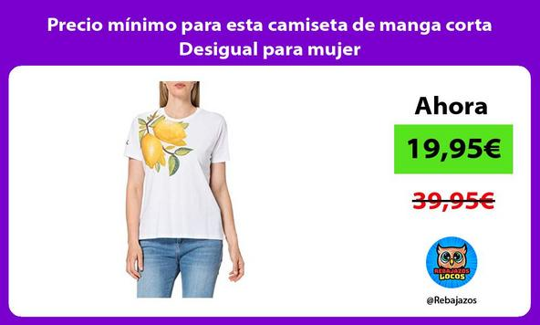 Precio mínimo para esta camiseta de manga corta Desigual para mujer