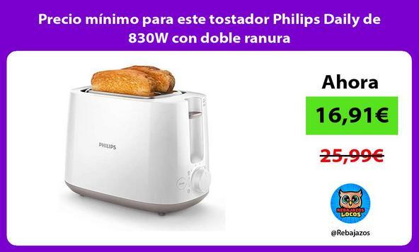 Precio mínimo para este tostador Philips Daily de 830W con doble ranura