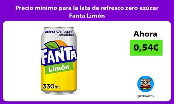 Precio mínimo para la lata de refresco zero azúcar Fanta Limón