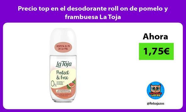Precio top en el desodorante roll on de pomelo y frambuesa La Toja