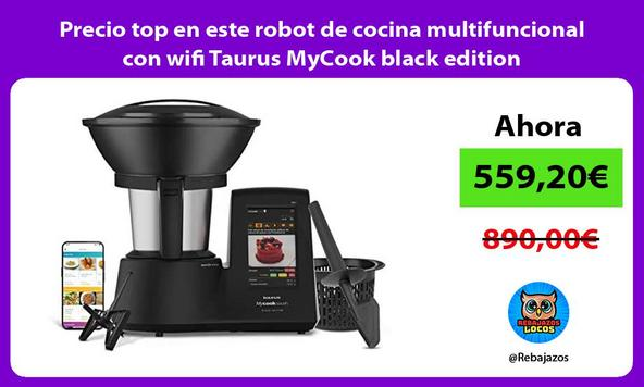 Precio top en este robot de cocina multifuncional con wifi Taurus MyCook black edition