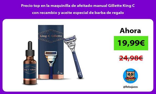 Precio top en la maquinilla de afeitado manual Gillette King C con recambio y aceite especial de barba de regalo