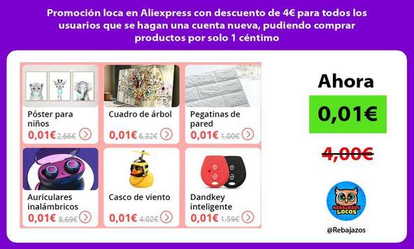 Promoción loca en Aliexpress con descuento de 4€ para todos los usuarios que se hagan una cuenta nueva, pudiendo comprar productos por solo 1 céntimo