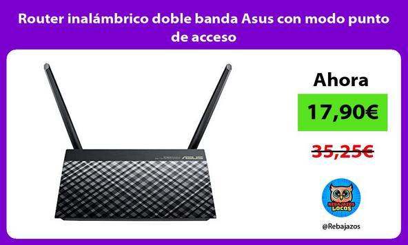 Router inalámbrico doble banda Asus con modo punto de acceso