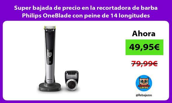 Super bajada de precio en la recortadora de barba Philips OneBlade con peine de 14 longitudes
