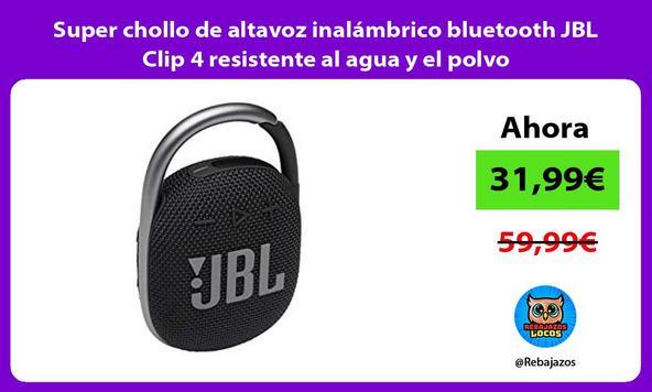Super chollo de altavoz inalámbrico bluetooth JBL Clip 4 resistente al agua y el polvo