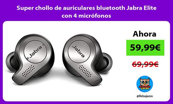 Super chollo de auriculares bluetooth Jabra Elite con 4 micrófonos